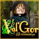 Val'Gor: El comienzo
