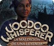 Voodoo Whisperer: La Maldición de una Leyenda