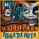 Weird Park: Tonada rota