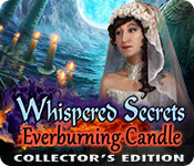 Whispered Secrets: Everburning Candle Collector's Edition