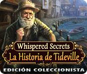 Whispered Secrets: La Historia de Tideville Edició