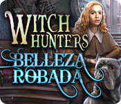 Witch Hunters: Belleza Robada