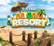 Feature Jeu D'écran 5 Star Miami Resort