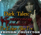 Dark Tales: L'Enterrement Prématuré Edgar Allan Poe Edition Collector