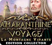 Amaranthine Voyage: La Montagne Vivante Edition Co