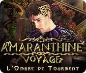 Amaranthine Voyage: L'Ombre de Tourment – Solution
