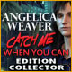 Angelica Weaver: Catch Me When You Can Edition Collector