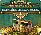 Big Fish FR Artifacts of the Past: Les Mystères des Temps Anciens