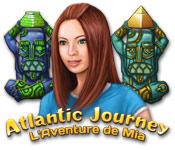 Atlantic Journey: L'Aventure de Mia