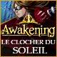 Awakening: Le Clocher du Soleil