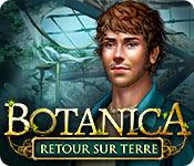 Botanica: Retour sur Terre