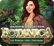 Botanica: Un Portail vers l'Inconnu Edition Collector