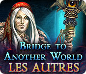 Bridge to Another World: Les Autres – Solution