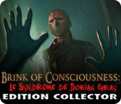 Brink of Consciousness: Le Syndrome de Dorian Gray Edition Collector