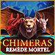 Chimeras: Remède Mortel