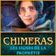 Chimeras: Les Signes de la Prophétie