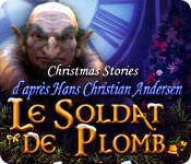 Christmas Stories: Le Soldat de Plomb d'après H. C. Andersen