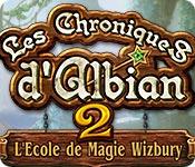 Les Chroniques d'Albian 2: L'Ecole de Magie Wizbur