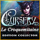 Cursery: Le Croquemitaine Edition Collector