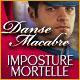 Danse Macabre: Imposture Mortelle
