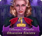 Danse Macabre: Obsession Sinistre