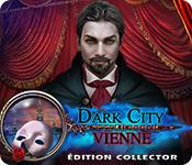 Feature Jeu D'écran Dark City: Vienne Édition Collector