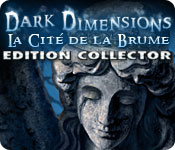 Dark Dimensions: La Cité de la Brume Edition Collector