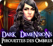 Dark Dimensions: Pirouettes des Ombres – Solution