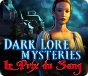 Dark Lore Mysteries: Le Prix du Sang