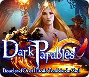 Dark Parables: Boucles d'Or et l'Étoile Tombée du Ciel – Solution