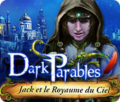 Dark Parables: Jack et le Royaume du Ciel – Solution