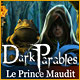Dark Parables: Le Prince Maudit