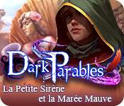 Dark Parables: La Petite Sirène et la Marée Mauve – Solution