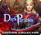 Dark Parables: Le Voleur et la Boîte d'Amadou Édition Collector