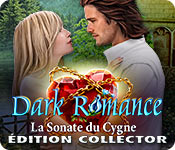 Dark Romance: La Sonate du Cygne Édition Collector