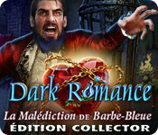 Dark Romance: La Malédiction de Barbe-Bleue Édition Collector