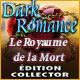 Dark Romance: Le Royaume de la Mort Édition Collector