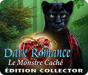 Dark Romance: Le Monstre Caché Édition Collector
