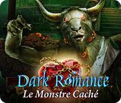Dark Romance: Le Monstre Caché