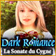 Dark Romance: La Sonate du Cygne
