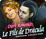 Dark Romance: Le Fils de Dracula Edition Collector