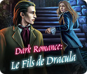 Dark Romance: Le Fils de Dracula – Solution