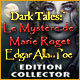 Dark Tales: Le Mystère de Marie Roget Edgar Allan Poe Edition Collector