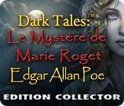 Feature Jeu D'écran Dark Tales: Le Mystère de Marie Roget Edgar Allan Poe Edition Collector
