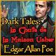 Dark Tales: La Chute de la Maison Usher Edgar Allan Poe