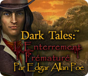 Dark Tales:™ L'Enterrement Prématuré par Edgar Allan Poe – Solution