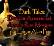 Dark Tales™: Double Assassinat dans la Rue Morgue par Edgar Allan Poe