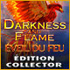 Darkness and Flame: Éveil du Feu Édition Collector