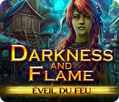 Darkness and Flame: Éveil du Feu