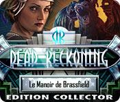 Dead Reckoning: Le Manoir de Brassfield Edition Collector